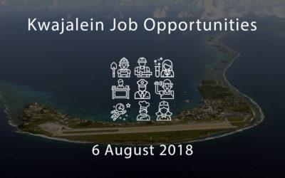 Kwajalein Job Opportunities – 6 August 2018