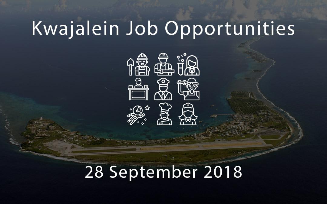 Kwajalein Job Opportunities – 28 September 2018