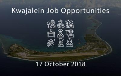 Kwajalein Job Opportunities – 17 October 2018