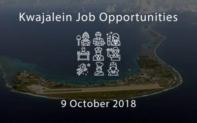 Kwajalein Job Opportunities – 9 October 2018