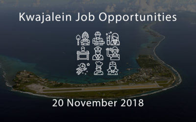 Kwajalein Job Opportunities – 20 November 2018