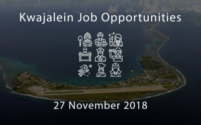 Kwajalein Job Opportunities – 27 November 2018