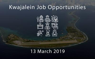 Kwajalein Job Opportunities – 13 March 2019