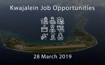 Kwajalein Job Opportunities – 28 March 2019