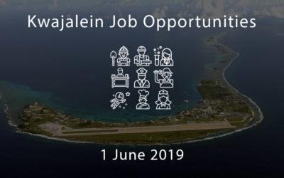 Kwajalein Job Opportunities – 1 June 2019