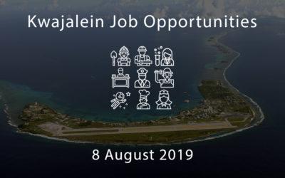 Kwajalein Job Opportunities – 8 August 2019