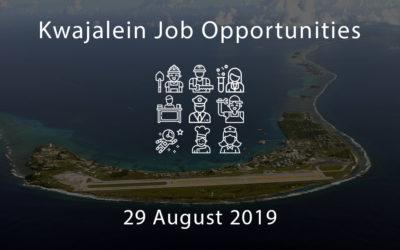 Kwajalein Job Opportunities – 29 August 2019