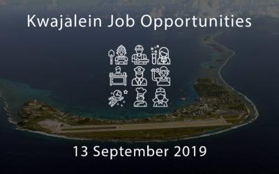 Kwajalein Job Opportunities – 13 September 2019