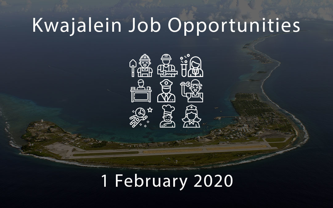 kwajalein job opportunities 1 february 2020