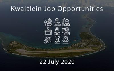 Kwajalein Job Opportunities – 22 July 2020