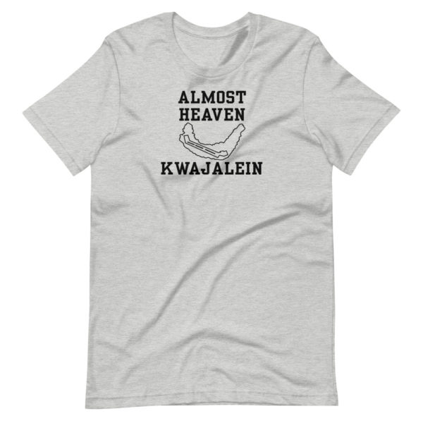 Almost Heaven - Kwajalein - Unisex Short Sleeve T-Shirt