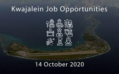 Kwajalein Job Opportunities – 14 October 2020