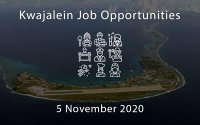 Kwajalein Job Opportunities – 5 November 2020