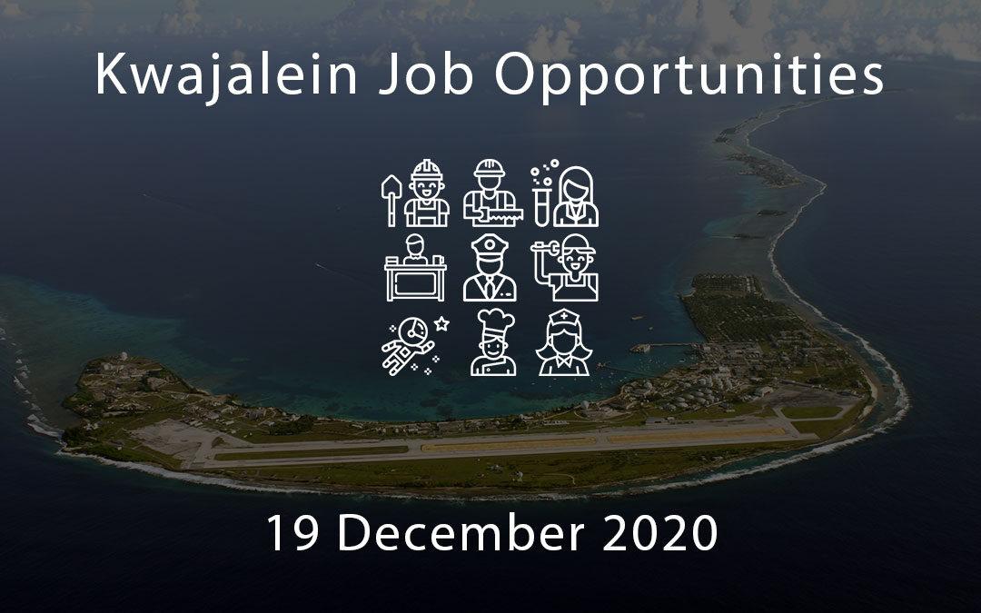 Kwajalein Job Opportunities 19 December 2020