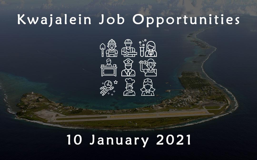Kwajalein Job Opportunities 10 January 2021