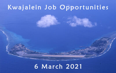 Kwajalein Job Opportunities – 6 March 2021