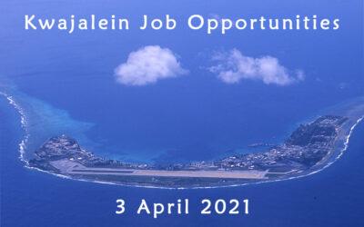 Kwajalein Job Opportunities – 3 April 2021