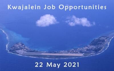 Kwajalein Job Opportunities – 22 May 2021